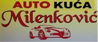 AUTO KUĆA MILENKOVIĆ - Auto plac